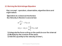 18 ms310 quantum physical chemistry 2 5 solving the schrödinger equation