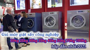 Giá máy giặt sấy công nghiệp 20kg 25kg 30kg 35kg 40kg 50kg 70kg 100kg hấp  dẫn nhất năm 2021 - YouTube
