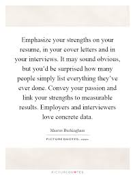 Emphasize Your Strengths On Your Resume In Your Cover Letters