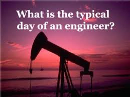 What Is The Typical Day Of An Engineer