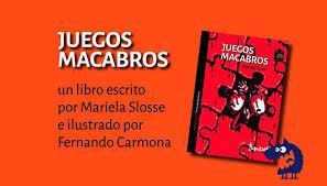No olvides darle like y. Juegos Macabros De Mariela Slosse Es Bambali Ediciones Facebook