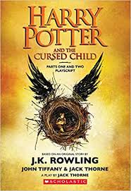 harry potter and the cursed child parts one and two the official playscript of the original west end ion j k rowling jack thorne john tiffany