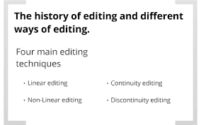 The History Of Editing And Different Ways Of Editing By Ryan