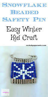 Beaded Safety Pin Designs Snowflake Beaded Safety Pin An Easy Winter Kid Craft