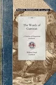 Chronology Words The Words Of Garrison A Centennial Selection 1805 1905 Of