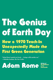 the trouble the for science adam rome the genius of earth day hill and wang 2013