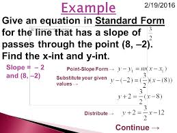 example2 19 2016 give an equation in standard form for the line that has