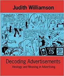 advertisements ideas decoding advertisements ideas in progress judith williamson