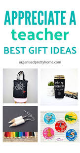 awesome teacher gifts 20 and under end of year pre day care kindy ideas for male and female teachers appreciation gift from