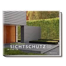 Buch Sichtschutz Im Garten Das Gro E Ideenbuch Garten