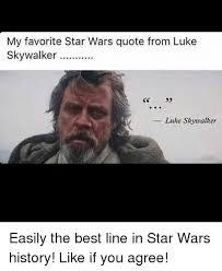 Best Star Wars Quotes Unique My Favorite Star Wars Quote From Luke Skywalker Luke Skywalker