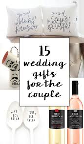 best 25 wedding gifts for bride and groom ideas on pinterest What Is A Good Wedding Gift For Bride 15 sentimental wedding gifts for the couple what is a good wedding gift for the bride from the groom