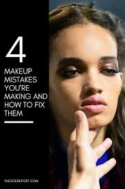 4 makeup mistakes you re making and how to fix them