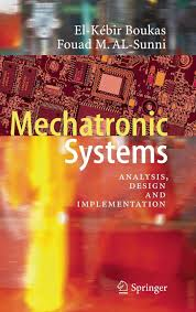 Mechatronic Systems Analysis Design And Implementation Buy Mechatronic Systems Analysis Design And Implementation