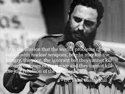 Best Quotes Of Fidel Castro