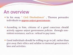 "civil disobedience an overview<br >in his essay "" civil disobedience"""