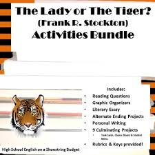 the lady or the tiger activities bundle frank stockton pdf  the lady or the tiger activities bundle frank stockton pdf