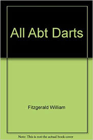 All About Darts: Brackin, Ivan, Fitzgerald, William: 9780809273034:  Amazon.com: Books