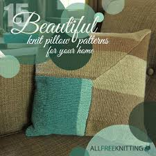 Pillow Patterns Stunning 48 Beautiful Knit Pillow Patterns For Your Home AllFreeKnitting
