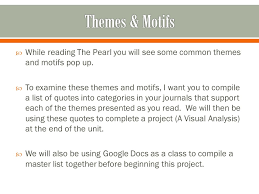 the pearl john steinbeck ppt video online  themes motifs while reading the pearl you will see some common themes and motifs pop