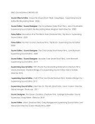 ERIC GILLINGHAM CREDITS LIST Sound Effects Editor, Slayed By Divya (Short  Pilot), Greg Ripes - Supervising Sound Editor/Re-Recor