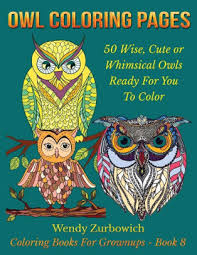 Owl Coloring Pages 50 Wise Cute Or Whimsical Owls Ready For You To
