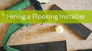 Hiring A Flooring Installer