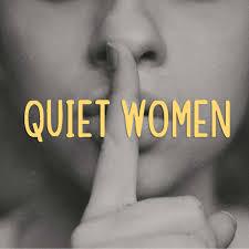Quiet Women