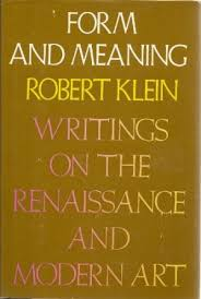 form meaning essays renaissance modern by robert klein abebooks form and meaning essays on the renaissance klein robert