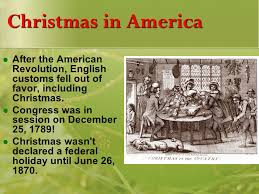 「December 25–Christmas Day–has been a federal holiday in the United States since 1870」の画像検索結果