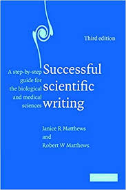 Scientific Writing Successful Scientific Writing A Step By Step Guide For The
