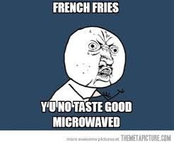 French fries... - The Meta Picture via Relatably.com