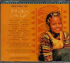 Walking In The Light Of God Lyrics African Children S Choir African Childrens Choir Still Walking In The Light Live Cd