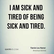 Sick Quotes Awesome Fannie Lou Hamer Quotes QuoteHD