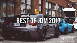 BEST OF JDM CARS! 2017 - YouTube