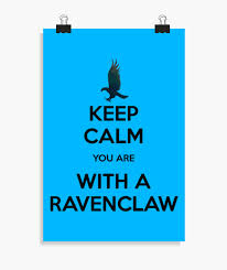How To Make A Keep Calm Poster Keep Calm Ravenclaw Poster Poster 2197754 Tostadora Co Uk