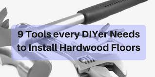 diy hardwood flooring installation tools 9 tools every do it yourselfer needs for