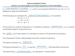 advanced algebra notes section 3 4 solve systems of linear equations in three variables a