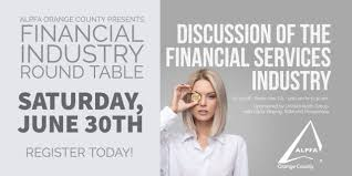 the alpfa orange county oc chapter invites you and your friends to join us for an industry roundtable event on the financial industry
