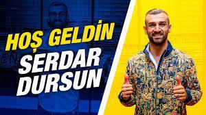 Hoş Geldin Serdar Dursun💛💙 - YouTube