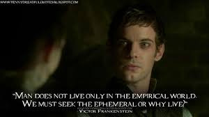 Victor Frankenstein Penny Dreadful Quote It May Be From A Tv Show Custom Victor Frankenstein Quotes