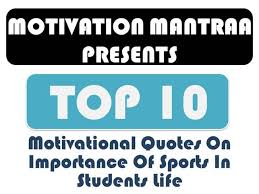 Importance Of Sports In Student Life With Quatation