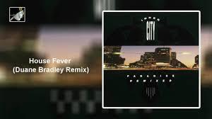House Fever Duane Bradley Remix - YouTube