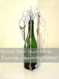 Diy Necklace Holder Diy Wine Bottle Jewelry Holder Fun Wine Stuff Pinterest