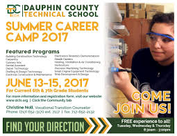 home dauphin county technical school summer career camp 2017 for current 6th 7th grade students click here to learn more