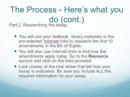 the bill of rights choose three of the first  amendments in the  the process   heres what you do cont part  researching the