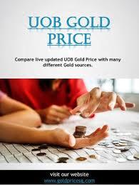 Uob Gold Price By Uob Gold Price Issuu