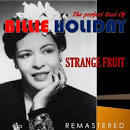 The Perfect Soul of Billie Holiday: Strange Fruit