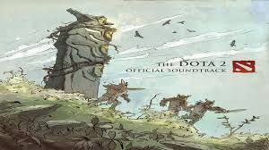 dota2 the dota 2 official soundtrack youtube