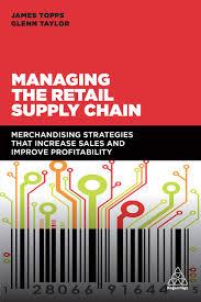 Designing And Managing The Supply Chain Ebook Managing The Retail Supply Chain Ebook By James Topps Rakuten Kobo